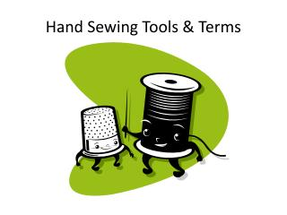 Hand Sewing Tools & Terms