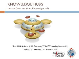 KNOWLEDGE HUBS  Lessons from  the Kiota Knowledge Hub