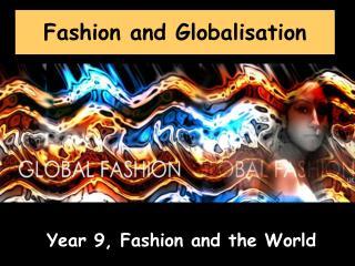Fashion and Globalisation