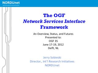 The OGF  Network Services Interface Framework