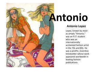 Antonio                         Antonio Lopez