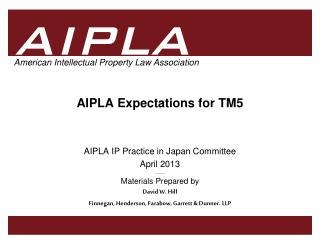 AIPLA Expectations for  TM5