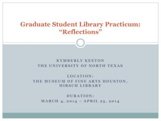 Graduate Student Library Practicum: �Reflections�
