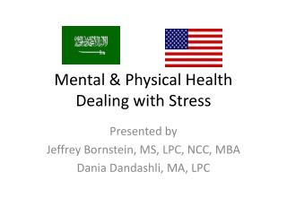 Mental & Physical Health Dealing with Stress