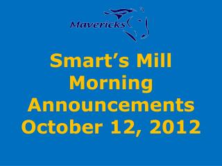 Smart's Mill Morning Announcements October 12, 2012