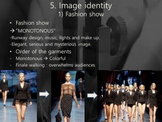 5. Image identity 1) Fashion show