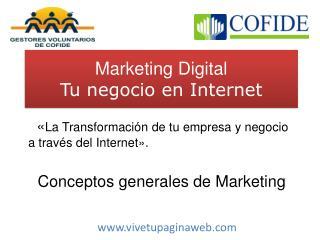 Marketing Digital Tu negocio en Internet