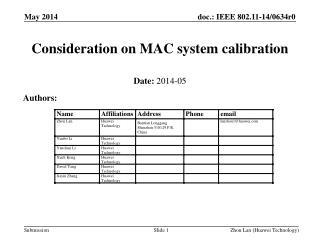 Consideration on MAC system calibration