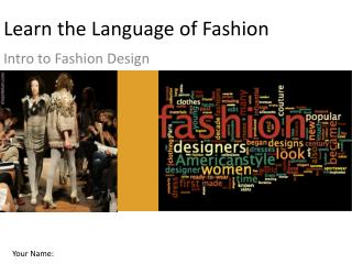 Learn the Language of Fashion