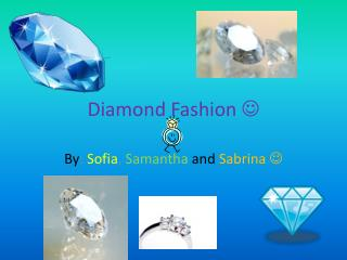 Diamond Fashion  
