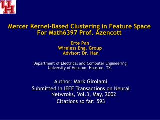Mercer Kernel-Based Clustering in Feature  Space For Math6397 Prof.  Azencott
