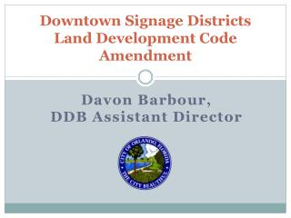 Downtown Signage Districts Land Development Code  Amendment
