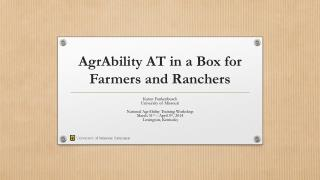 AgrAbility  AT in a Box for Farmers and Ranchers