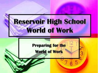 Reservoir High School  World of Work