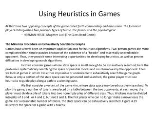 Using Heuristics in Games