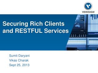 Securing Rich Clients a nd RESTFUL Services