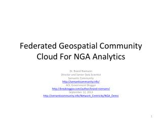 Federated Geospatial Community Cloud For NGA Analytics
