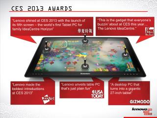 """Lenovo made the boldest introductions  at  CES 2013"""