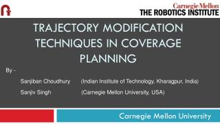 TRAJECTORY MODIFICATION TECHNIQUES IN COVERAGE PLANNING