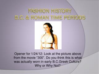 Fashion History B.C. & Roman Time Periods