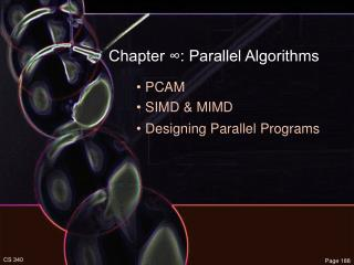 Chapter ∞: Parallel Algorithms