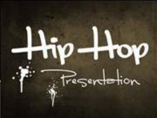 What is Hip Hop?