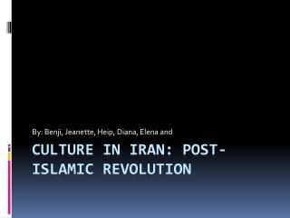 Culture in Iran: Post- Islamic Revolution