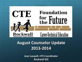 August Counselor Update 2013-2014