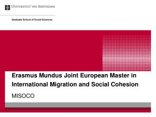Erasmus Mundus Joint European Master in International Migration and Social Cohesion
