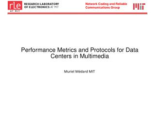 Performance Metrics and Protocols for Data Centers in Multimedia