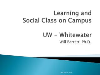 Learning and  Social Class on Campus UW - Whitewater