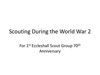 Scouting During the World War 2