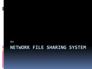 Network File Sharing System