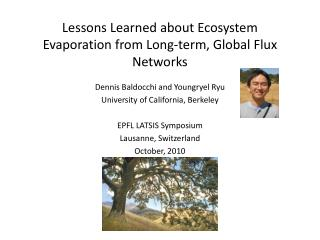 Lessons Learned about Ecosystem Evaporation from Long-term, Global Flux Networks