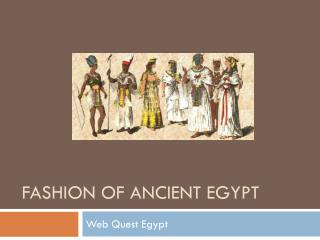Fashion of Ancient Egypt