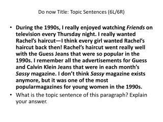 Do now Title : Topic Sentences  (6L/6R )
