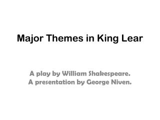 Major Themes in King Lear