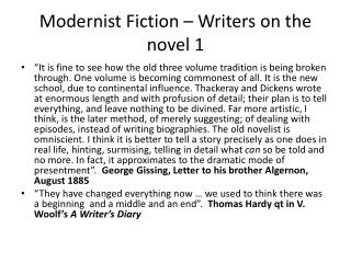 Modernist  Fiction –  Writers  on the  novel  1