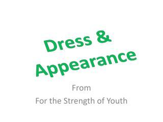 Dress & Appearance