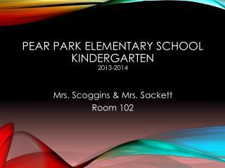 Pear  Park  Elementary School Kindergarten 2013-2014