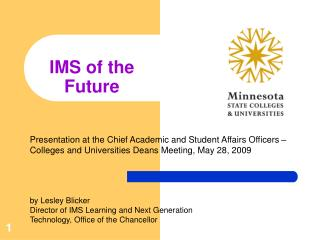 IMS  of the Future