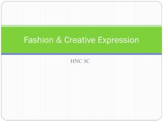 Fashion & Creative Expression
