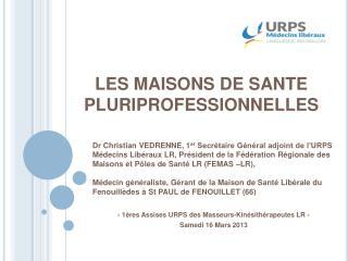 LES MAISONS DE SANTE PLURIPROFESSIONNELLES