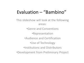 "Evaluation – ""Bambino"""