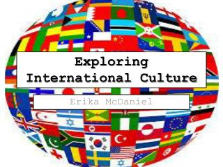 Exploring International Culture