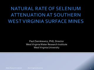 NATURAL RATE OF SELENIUM ATTENUATION AT SOUTHERN WEST VIRGINIA SURFACE MINES