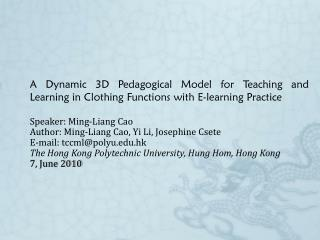 A Dynamic 3D Pedagogical Model for Teaching and Learning in Clothing Functions with E-learning Practice