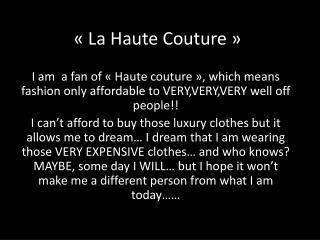 «La Haute Couture»