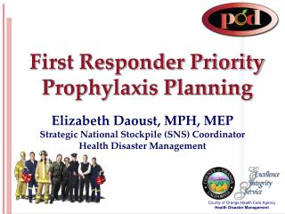 First Responder Priority Prophylaxis Planning