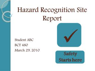 Hazard Recognition Site Report